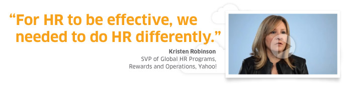 Kristen Robinson, SVP of Global HR at Yahoo!